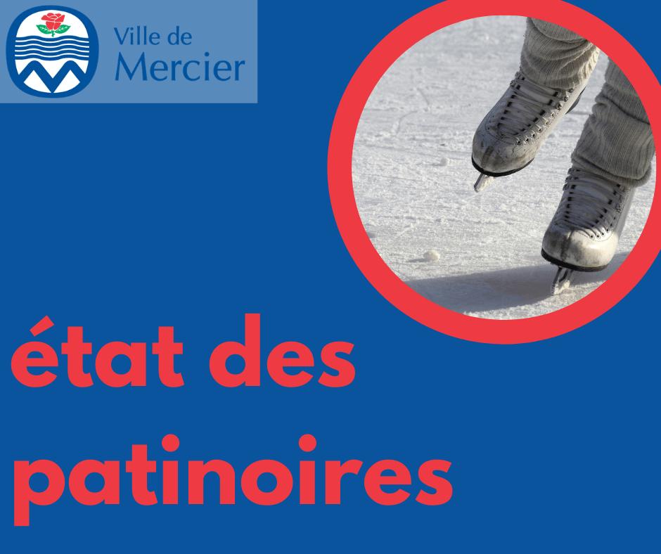 État des patinoires extérieures